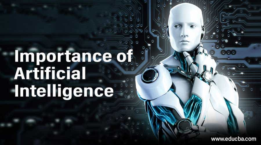 Artificial Intelligence, How Important Is It?
